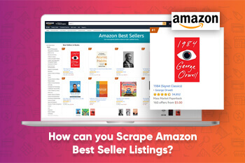 How can you Scrape Amazon Best Seller Listings?